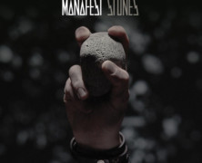Review: Manafest- Stones
