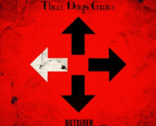 "Three Days Grace Debut New Track ""I Am An Outsider"" And ""Outsider"" Track Listing"