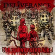 Review: Deliverance- The Subversive Kind
