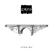 Review: Cavo- Bridges Deluxe Edition