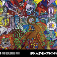 Review: The World Will Burn- RuiNation