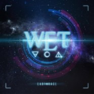 Review: W.E.T.- Earthrage
