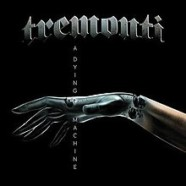 Review: Tremonti- A Dying Machine
