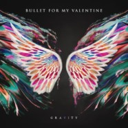 Review: Bullet For My Valentine- Gravity