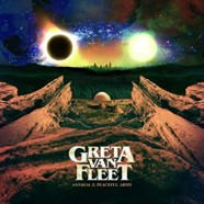 Review: Greta Van Fleet- Anthem Of The Peaceful Army