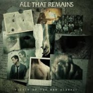Review: All That Remains- Victim Of A New Disease