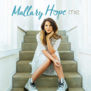 "Mallary Hope Releases New Song, ""Me"" – Encourages Fans to Share Their Own Stories of Overcoming"