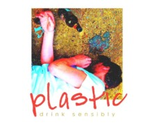 Review: Plastic- Drink Sensibly