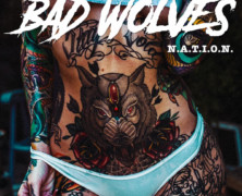 Bad Wolves Announce Their Highly Anticipated Sophomore Album 'N.A.T.I.O.N.,' Out October 25th