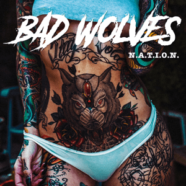 Review: Bad Wolves- N.A.T.I.O.N.