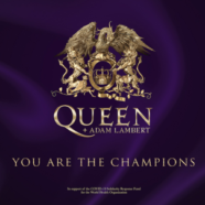 "Queen + Adam Lambert honor frontline workers with special version of iconic track – ""You Are The Champions"""