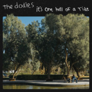 Review: The Dodies- It's One Hell of a Ride
