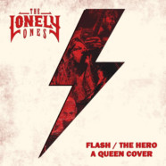 "The Lonely Ones release re-imagined version of Queen's Classic ""Flash"""