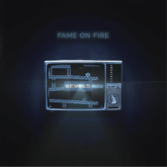 """Listen to the new Fame On Fire single- """"Not Dead Yet"""""""