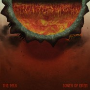 Review: South Of Eden- The Talk