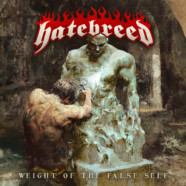 """Hatebreed Announce New Album """"Weight of the False Self"""""""