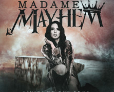 "Madame Mayhem Releases New Cover + Video of Aerosmith's ""Livin' On The Edge"""