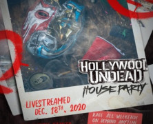 "Hollywood Undead and Danny Wimmer Presents Announce ""The Hollywood Undead House Party"" Global Pay-Per-View Event December 18"