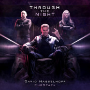 """David Hasselhoff Goes Metal with Two Man Music Project CUESTACK on """"Through The Night"""""""