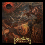 BEWITCHER Announces New Album 'Cursed Be Thy Kingdom'