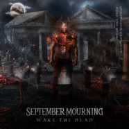 "September Mourning Debut ""Wake The Dead"" New Single"