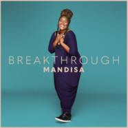 """Mandisa opens 2021 with new single, """"Breakthrough"""""""