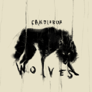 Candlebox Announces Brand New Album 'Wolves,' release new song