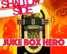 Shallow Side Debut New Cover Song & Video for Foreigner's Juke Box Hero