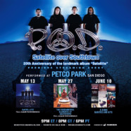 P.O.D. announces 'Satellite over Southtown' – 3 nights of streaming performances