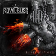 "Royal Bliss Releases New Single ""FIRE WITHIN"""