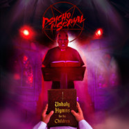 """Psychosexual to Release New Album """"Unholy Hymns for the Children"""""""