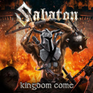 """SABATON Releases Cover of Manowar """"Kingdom Come"""" Song and Video"""
