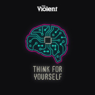 """The Violent Drop New Song """"Think For Yourself"""""""