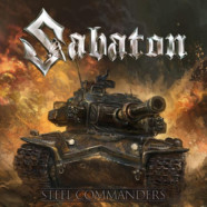 """Sabaton releases video for """"Steel Commanders"""" as well """"Steel Commanders"""" Event and """"World of Tanks"""" Collaboration"""