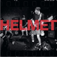 """Helmet to release """"Live and Rare"""" Coming this November"""